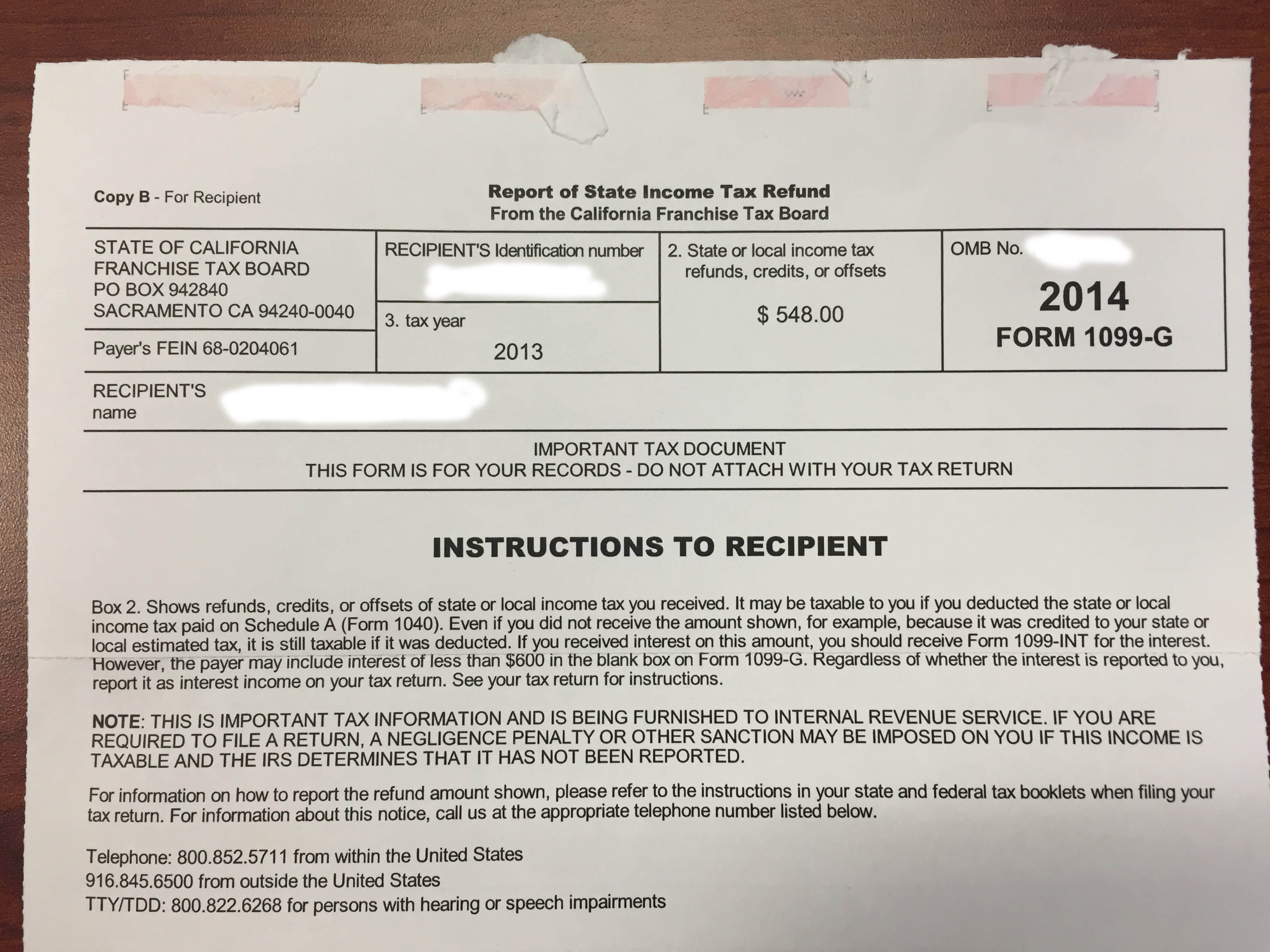 I Recieved A Form 1099 G From Ca From The Tax Year 2013 About A