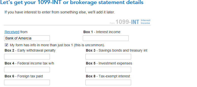I'm trying to file my 1099-INT from bank of America and there is ...